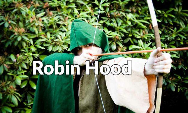 ¡Robin Hood está vivo!