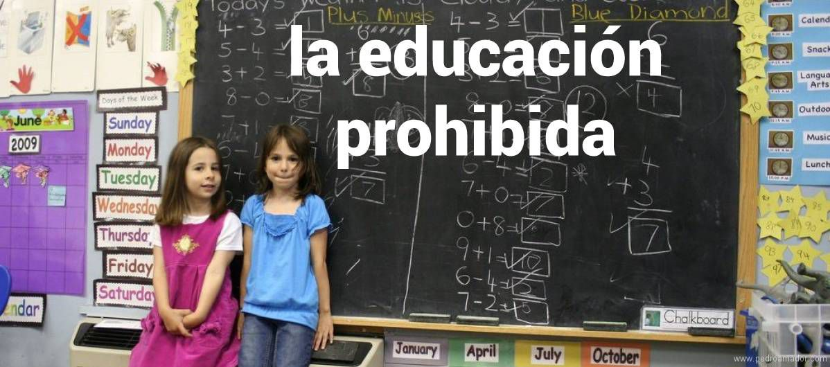 La Educación Prohibida: ¡TIENES que hacer lo que yo diga!
