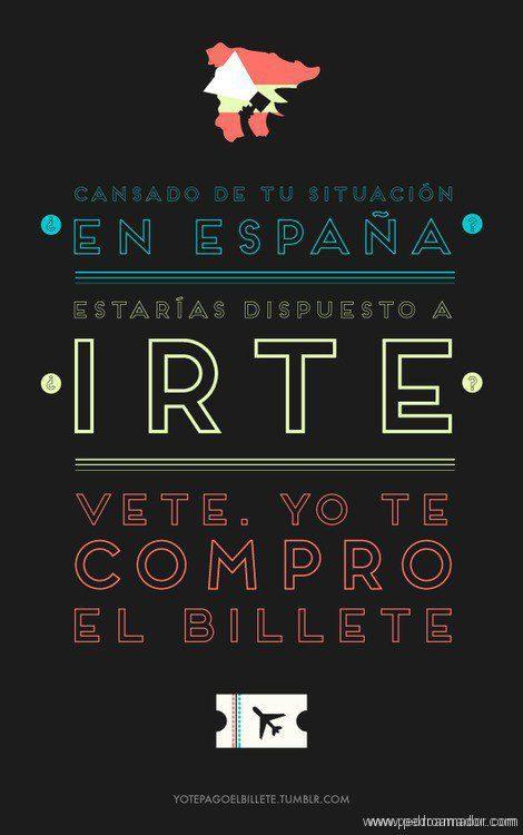VETE: ¡Ya no hay excusas! ¡Te pagan el billete para que emigres de España!