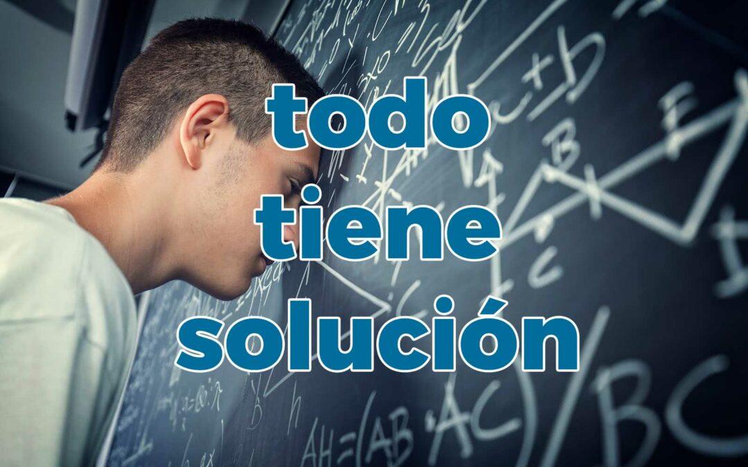 Todo tiene solución, ¿y si no hubiera solución?⭐