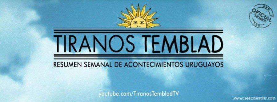 ¡Tiranos Temblad en Uruguay!