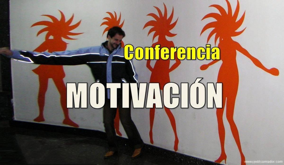 La mejor conferencia de MOTIVACIÓN. Si la ves entera… ¡lo sabrás!