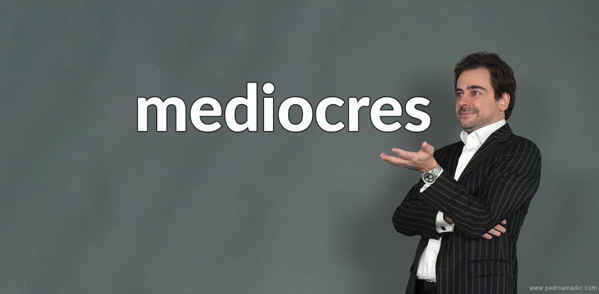 Frases de mediocres