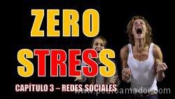 capitulo 3 zero stress redes sociales