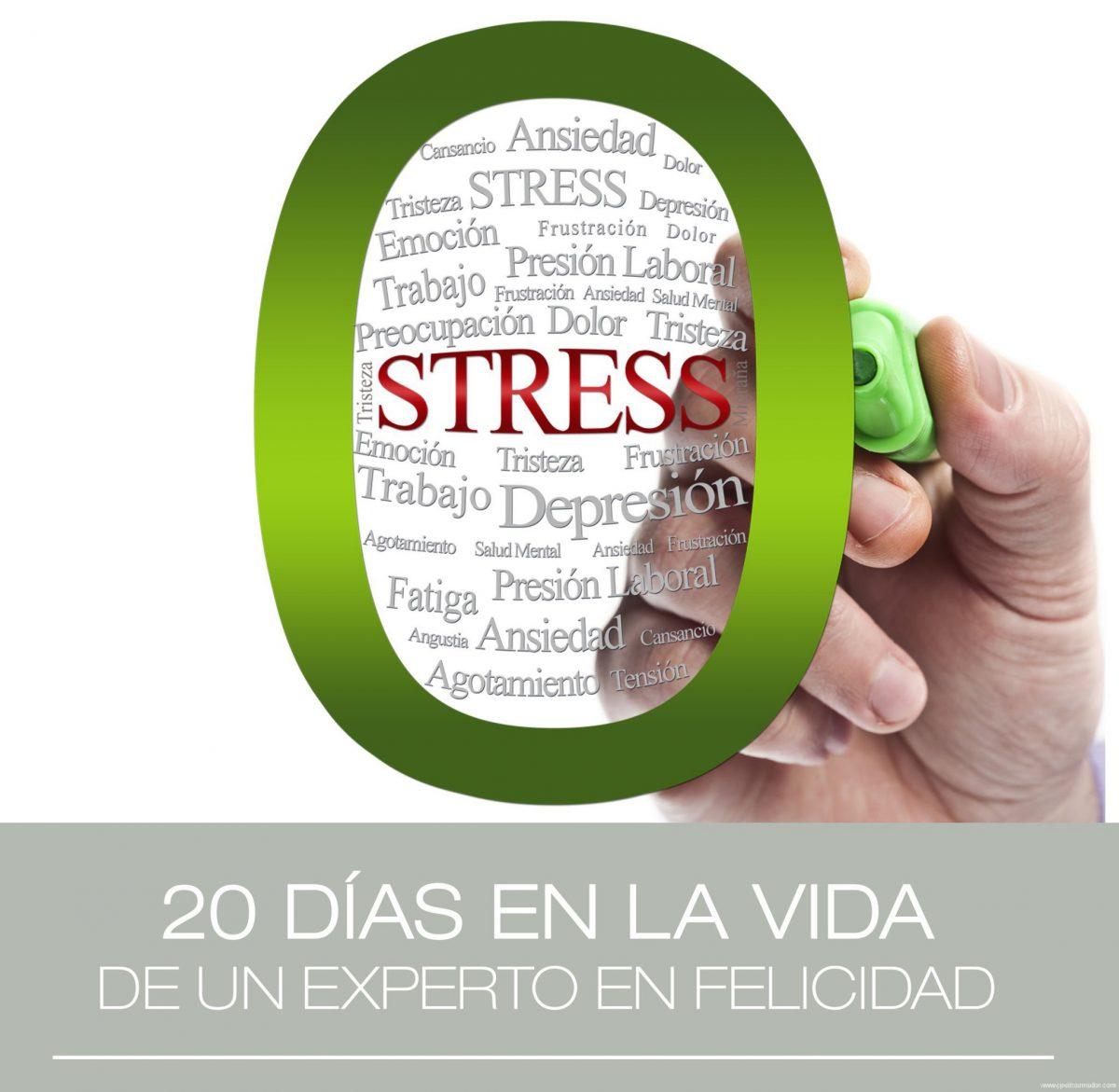 zero stress experto felicidad