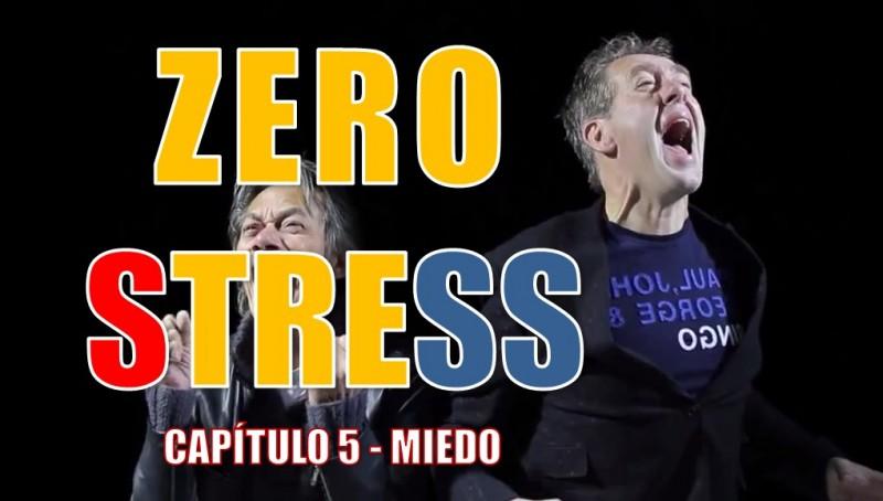 Capítulo 5 - Zero Stress - Anticipar con miedo