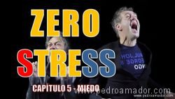 capitulo 5 zero stress miedo