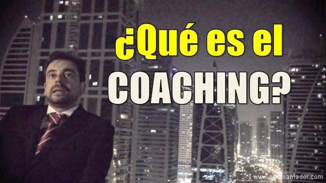 Que es el coaching - Qué es un coach