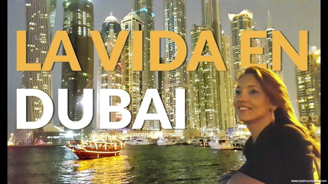 Cómo se vive en Dubai