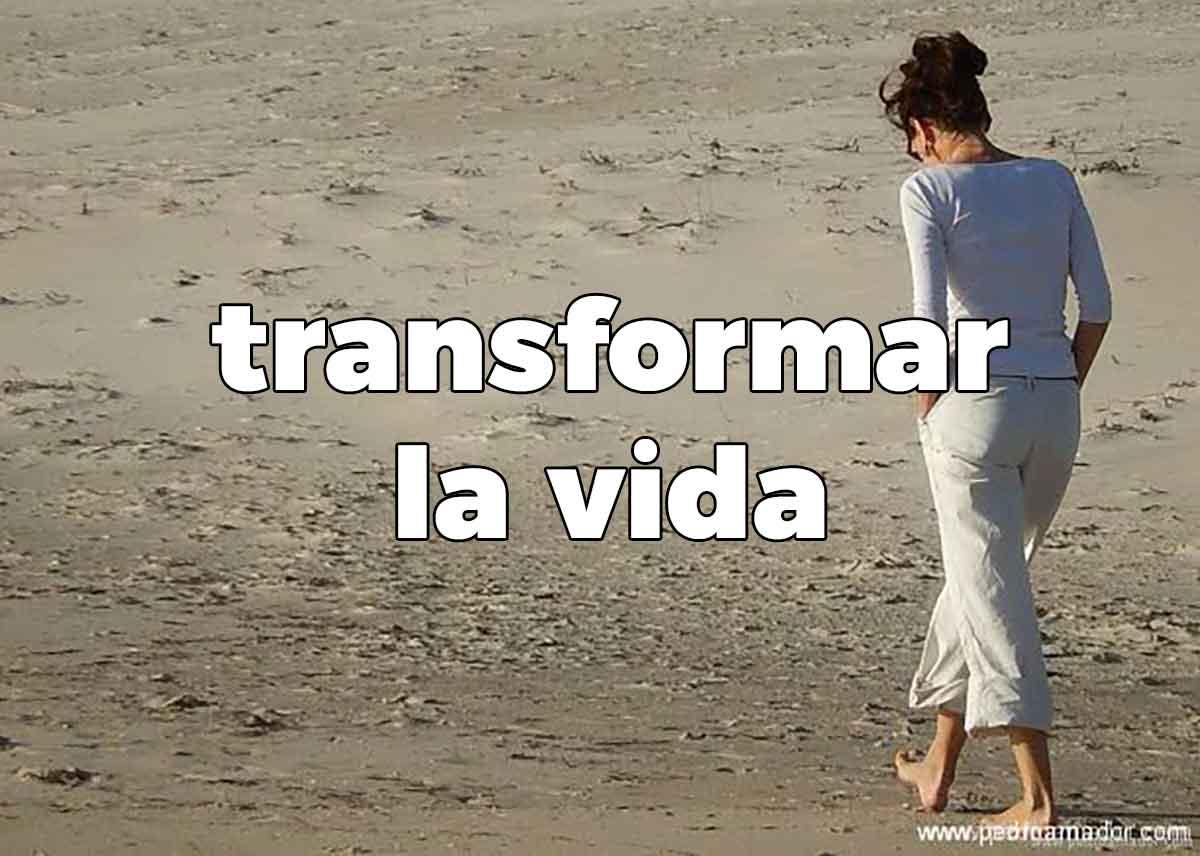 Transformar tu vida