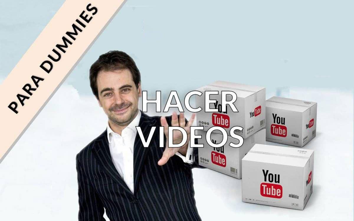 hacer videos