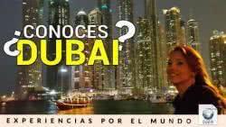 ¿Cómo es Dubai? ¿Cómo se vive en Dubai? Muchas experiencias para saber cómo vivir y trabajar en Dubai