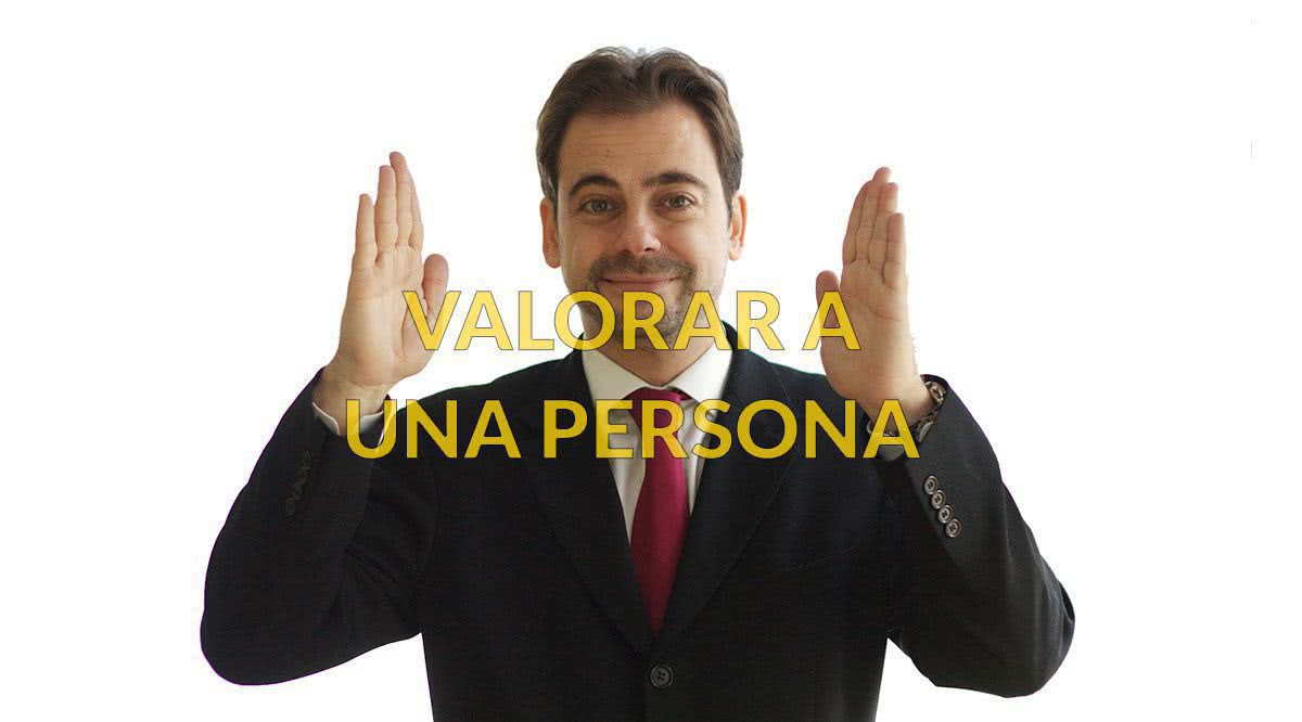 Valorar a una persona