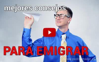 Diez consejos para emigrar del país y buscar trabajo ⭐ (ACTUALIZADO 2019)