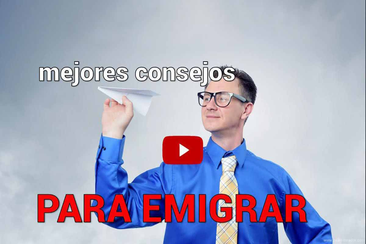 Diez consejos para emigrar del país y buscar trabajo ⭐ (ACTUALIZADO)