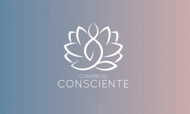 Esta semana en el Congreso Consciente