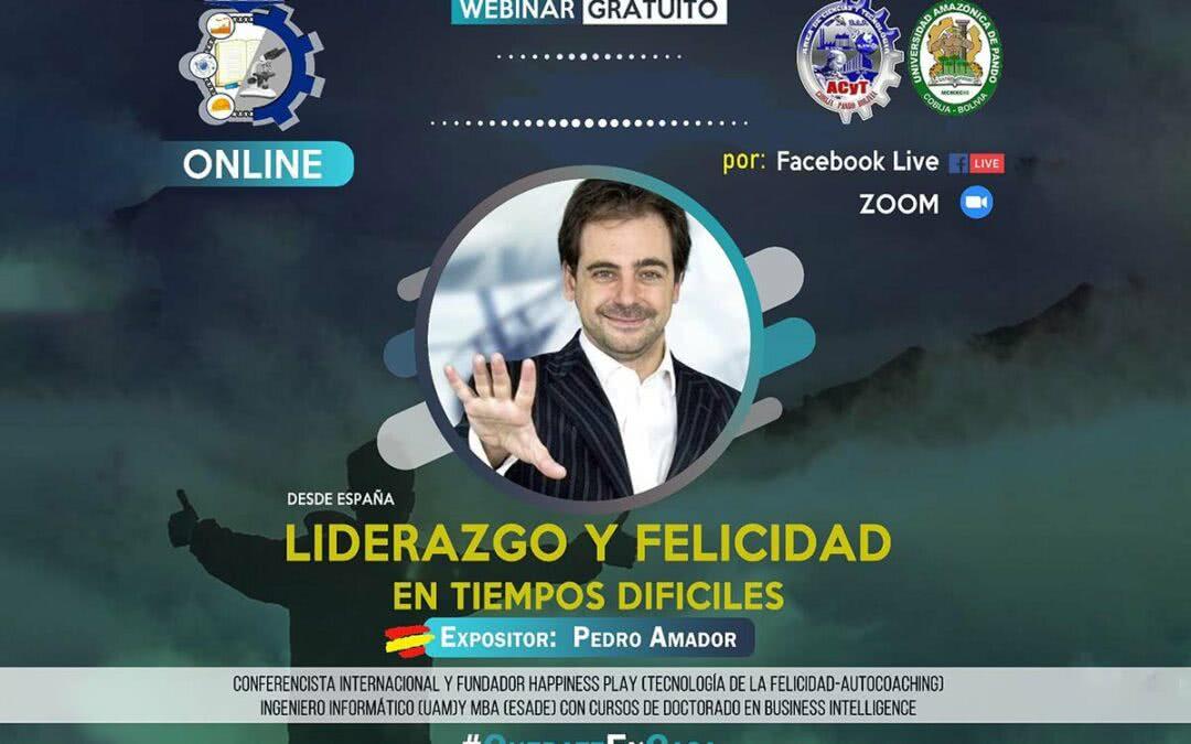 Liderazgo y Felicidad en Tiempos Difíciles - Conferencia en Bolivia