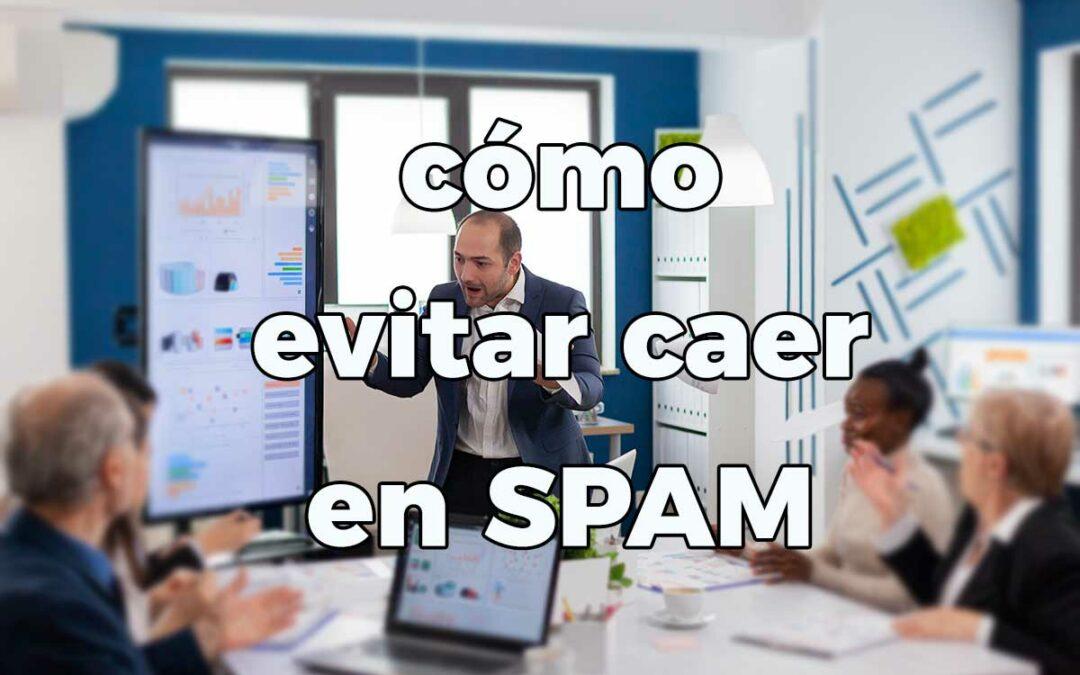 Cómo evitar que tu correo sea spam